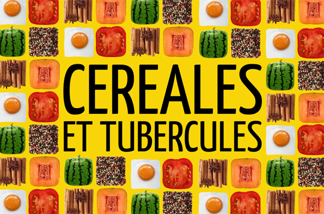 cereals and tubers