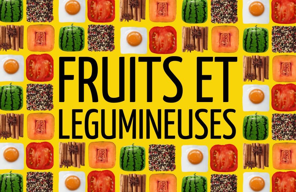 Fruit & Legumes