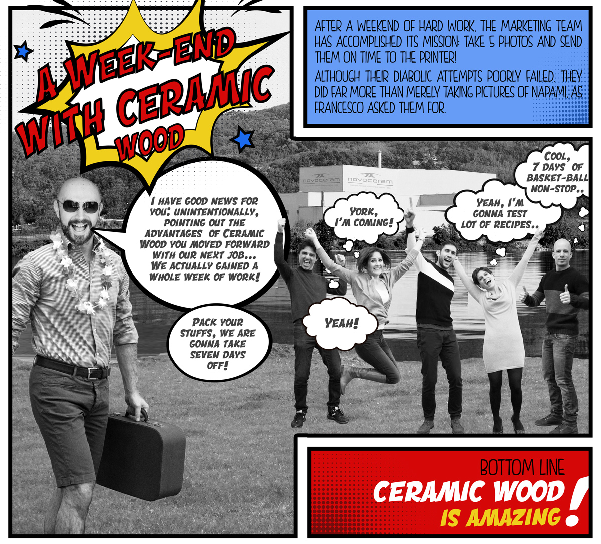 A Week-end with Ceramic Wood - Ceramic Wood is Amazing!